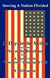 img - for Serving a Nation Divided: Eleven Days in the Militia During the War of the Rebellion book / textbook / text book
