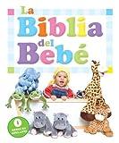 La Biblia Del Bebe: La Primera Biblia De Los Ninos. (Spanish Edition)