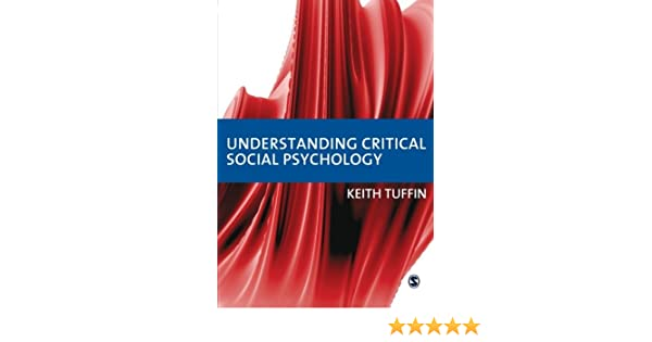 Understanding Critical Social Psychology