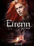 Eirenn tome 2 : rebellion