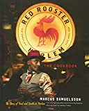The Red Rooster Cookbook: The Story of Food and