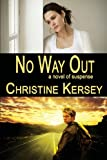 No Way Out, Christine Kersey, 1492947660