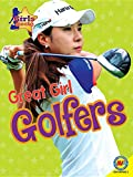 img - for Great Girl Golfers (Girls Rock!) book / textbook / text book