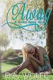 Away (The Keaton Series Book 1)