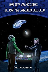 Space Invaded (Dar's Adventures in Space Book 4)