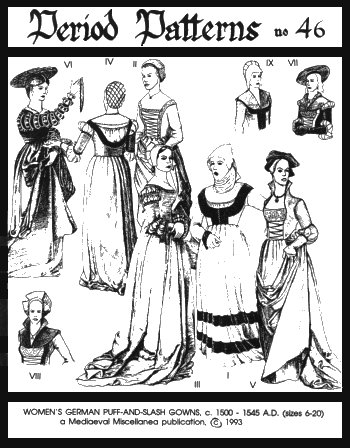 Renaissance Clothing Patterns (Woman's German Puff-and-slash Renaissance)