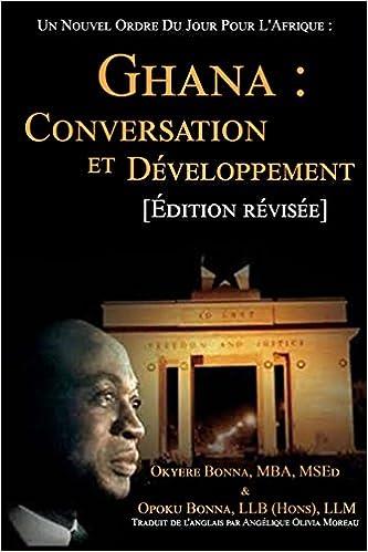 Livres Un Nouvel Ordre Du Jour Pour L'Afrique :: Ghana : Conversation et Développement pdf, epub ebook