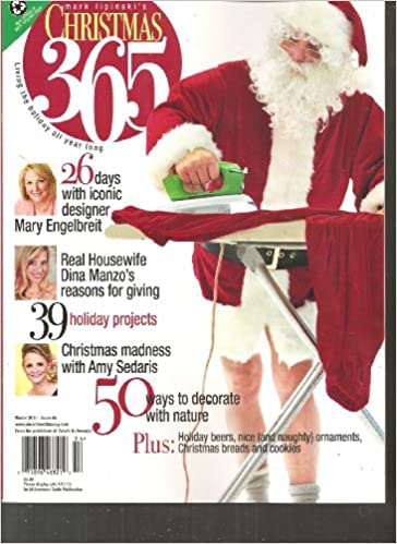 mark lipinskis christmas 365 magazine living the holiday all year long winter 2010 amazoncom books - Christmas 365