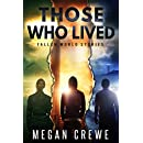 Those Who Lived: Fallen World Stories (The Fallen World Book 4)