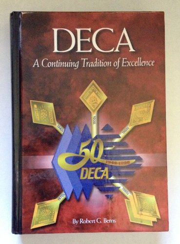 DECA : A Continuing Tradition of Excellence