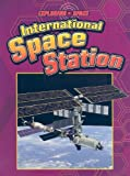 The International Space Station, David Baker and Heather Kissock, 1605960241