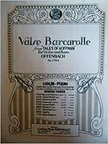 Valse barcarolle from tales of hoffman for for Ui offenbach
