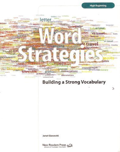 Word Strategies: Building a Strong Vocabulary: High-beginning Level by Janet Giannotti (2007-06-30)