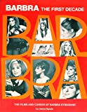 Barbra: The First Decade, the Films and Career of Barbra Streisand