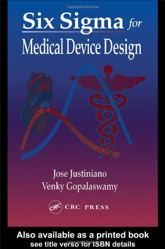 Download Six Sigma for Medical Device Design PDF