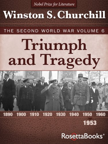 Triumph and Tragedy: The Second World War, Volume 6 (Winston Churchill World War II Collection)