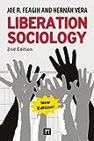 Liberation Sociology, Joe R. Feagin and Hernan Vera, 1612057241