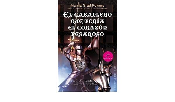 El caballero que tenia el corazon pesaroso (Coleccion Exito) (Spanish Edition) by Marcia Grad (2012-03-01): Marcia Grad: Amazon.com: Books