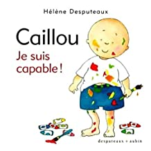 Caillou: je suis capable!