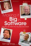 Book cover image for Making it Big in Software: Get the Job. Work the Org. Become Great.