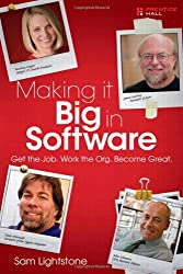 Making it Big in Software: Get the Job. Work the Org. Become Great.
