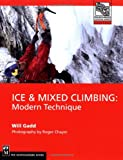 Ice and Mixed Climbing, Will Gadd, 089886769X
