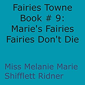Fairies Don't Die Audiobook