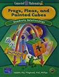 Frogs, Fleas, and Painted Cubes: Quadratic Relationships, Grade 8 (Connected Mathematics 2 Series)
