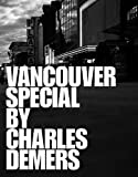 Vancouver Special by Charles Demers front cover