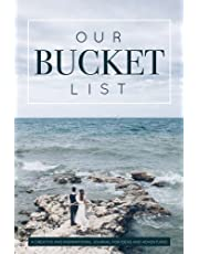 Our Bucket List: A Creative and Inspirational Journal for Ideas and Adventures for Couples