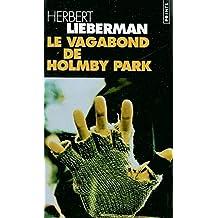 Vagabond de Holmby Park (Le)