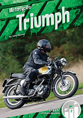 Triumph (Motorcycles: Dash! Leveled Readers, Level 2)