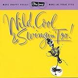 Ultra-Lounge: Wild, Cool & Swingin' Too! Volume Fifteen