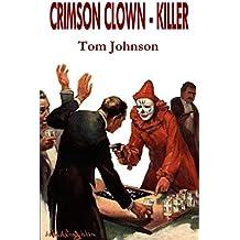 Crimson Clown - Killer