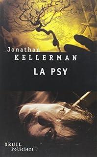 La psy : roman, Kellerman, Jonathan