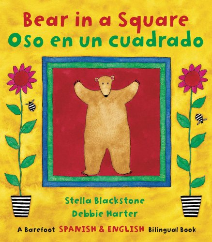 Stella Square - Bear in a Square/Oso en un Cuadrado (Spanish Edition) (Fun First Steps) (Spanish and English Edition)