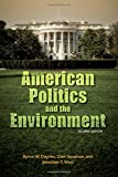 img - for American Politics and the Environment, Second Edition book / textbook / text book