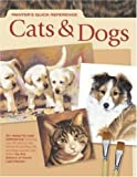 Cats and Dogs, Editors of North Light Books, 1581808607