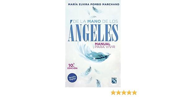 De la mano de los angeles - Manual para vivir eBook: María Elvira Pombo Marchand: Amazon.es: Tienda Kindle