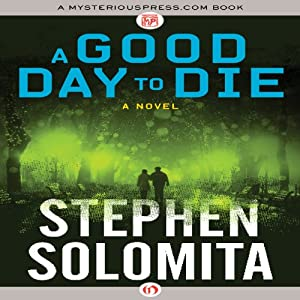 A Good Day to Die Audiobook
