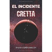 El incidente Cretta