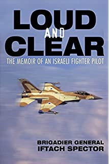 Fighters over israel the story of the israeli air force from the loud and clear the memoir of an israeli fighter pilot fandeluxe Image collections