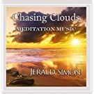 Chasing Clouds (Meditation Music)