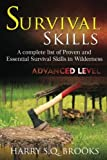 Survival Skills: A complete list of proven and essential survival skills in wilderness (Volume 2)