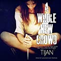 A Whole New Crowd Audiobook by Tijan Narrated by Suzanne Elise Freeman