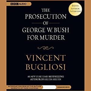The Prosecution of George W. Bush for Murder Audiobook