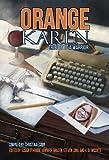 Orange Karen: Tribute to a Warrior