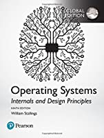 Operating Systems: Internals and Design Principles, Global Edition, 9th Edition Front Cover