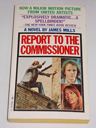 Report To The Commissioner by James Mills