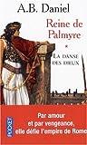 REINE DE PALMYRE T1 DANSE DIEU